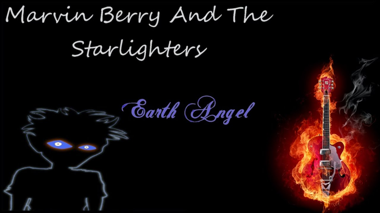 Marvin Berry And The Starlighters Earth Angel Guitar Cover Hd