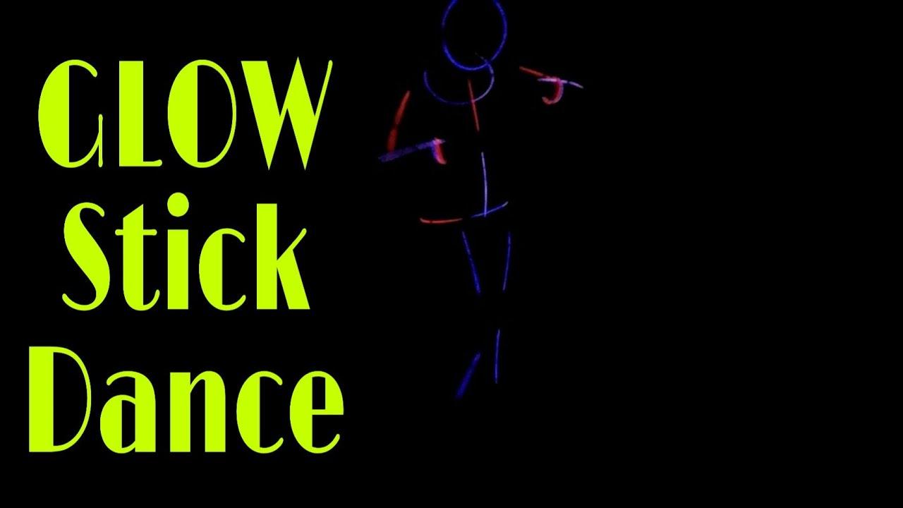 GLOW Stick Dance :: 2020