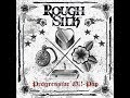 "watch he video of Rough Silk  - ""Progressive Oi!-Pop"" - official album teaser"