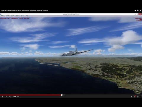 Let's Fly: Southern California | KLAX to KSAN VFR | Beechcraft Baron 58 | Prepar3D