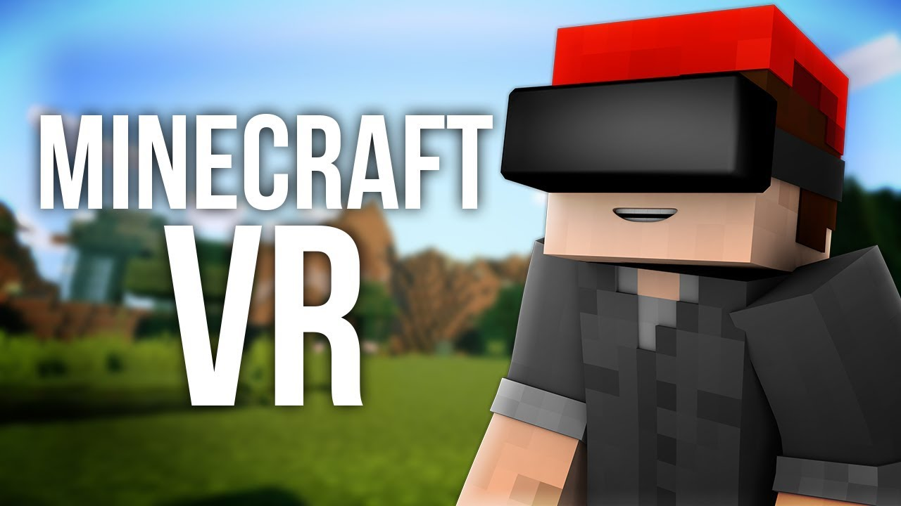 How to Play Minecraft Java Edition in Virtual Reality