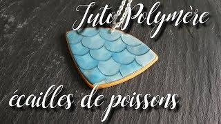 Tuto Polymère - Ecailles de sirènes/poissons