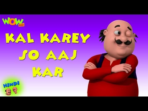 Kal Karey So Aaj Kar - Motu Patlu in Hindi WITH ENGLISH, SPANISH & FRENCH SUBTITLES