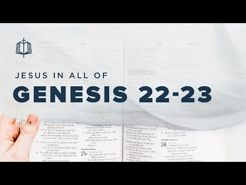 SACRIFICING ISAAC | Bible Study | Jesus In All Of Genesis 22-23
