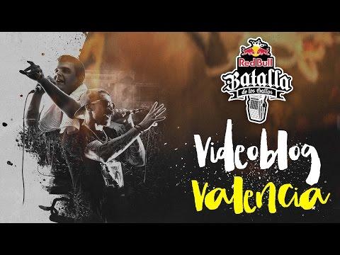 Red Bull Batalla de los Gallos 2016 | Final Nacional en Valencia [Resumen] | Vlog Oficial