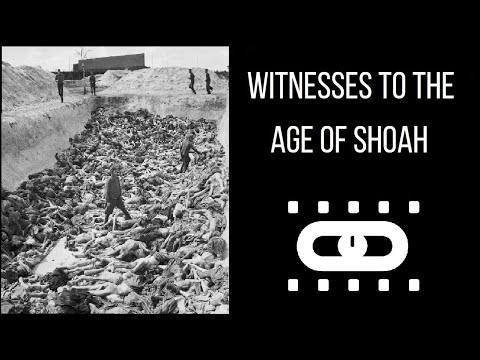 Witnesses To The Age Of Shoah. Documentary