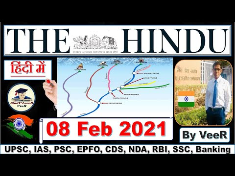 The Hindu Newspaper Analysis & Editorial Discussion 08 February 2021 for #UPSC by Veer, #Uttarakhand