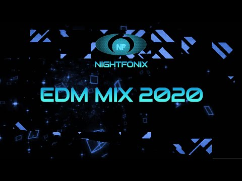 Nightfonix | EDM Mix 2020