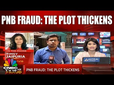 PNB Fraud: The Plot Thickens | THE BIG BANK FRAUD | CNBC TV18