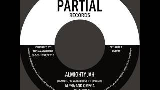 "vuclip Alpha and Omega Feat. Dub Judah - Almighty Jah - Partial Records 7"" PRTL7031"