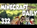 Minecraft Daily | Ep.332 | Lights, Camera, Daniel!