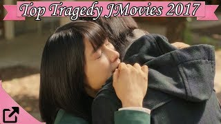 Top 10 Tragedy Japanese Movies 2017 (All The Time)