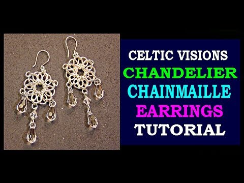 CELTIC VISIONS CHANDELIER CHAINMAILLE EARRINGS TUTORIAL | STEP BY STEP | DIY | JEWELRY DESIGN |