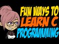 Fun Ways to Learn C Programming