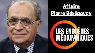 Enquête Médiumnique 10 | Quelle est la vérité sur le décès de Pierre Bérégovoy ? | Bruno Voyance