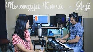 Anji - Menunggu kamu ( LIVE COVER)  Joy Kharisma & Soraya Warongan
