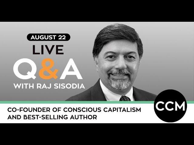 LIVE Q&A | Raj Sisodia