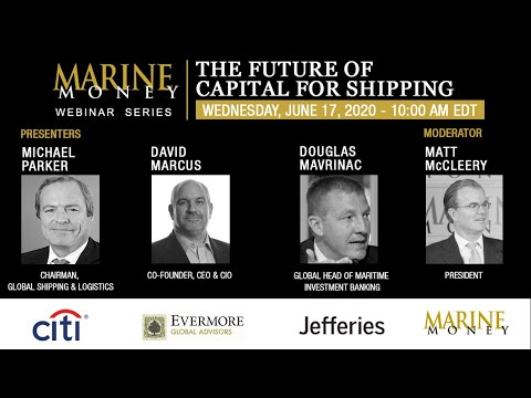 Marine Money Week 2020, Session 4 – The Future Of Capital For Shipping