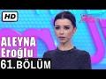 İşte Benim Stilim - Aleyna Eroğlu - 61. Bölüm 7. Sezon