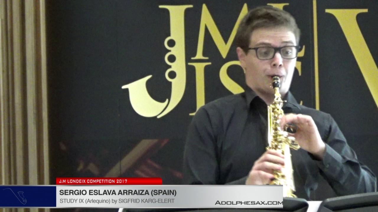 Londeix 2017 - Sergio Eslava (Spain) - IX Arlecchino by Sigfrid Karg Elert
