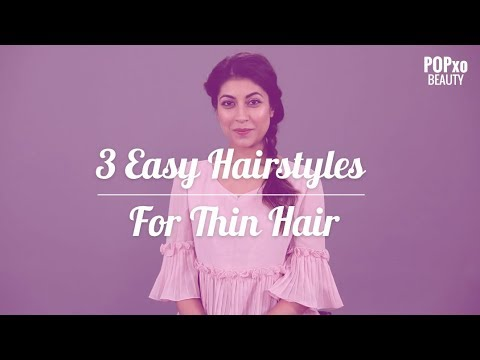 3 Easy to Do Hairstyles For Thin Hair