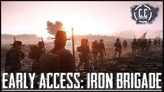 WAR OF RIGHTS | Steam Early Access Gameplay | THE IRON BRIGADE!