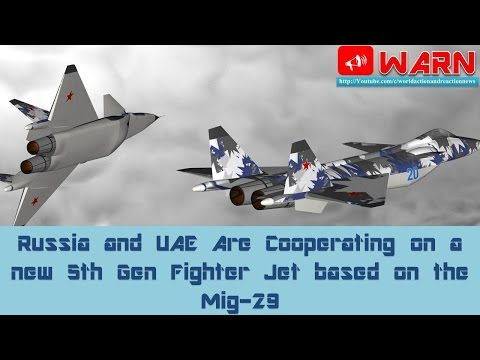 Russia and UAE Are Cooperating on a new 5th Gen Fighter Jet based on the Mig-29