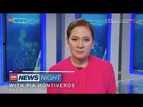 CNN Philippines: 'News Night' in 10 Minutes [May 2, 2018]