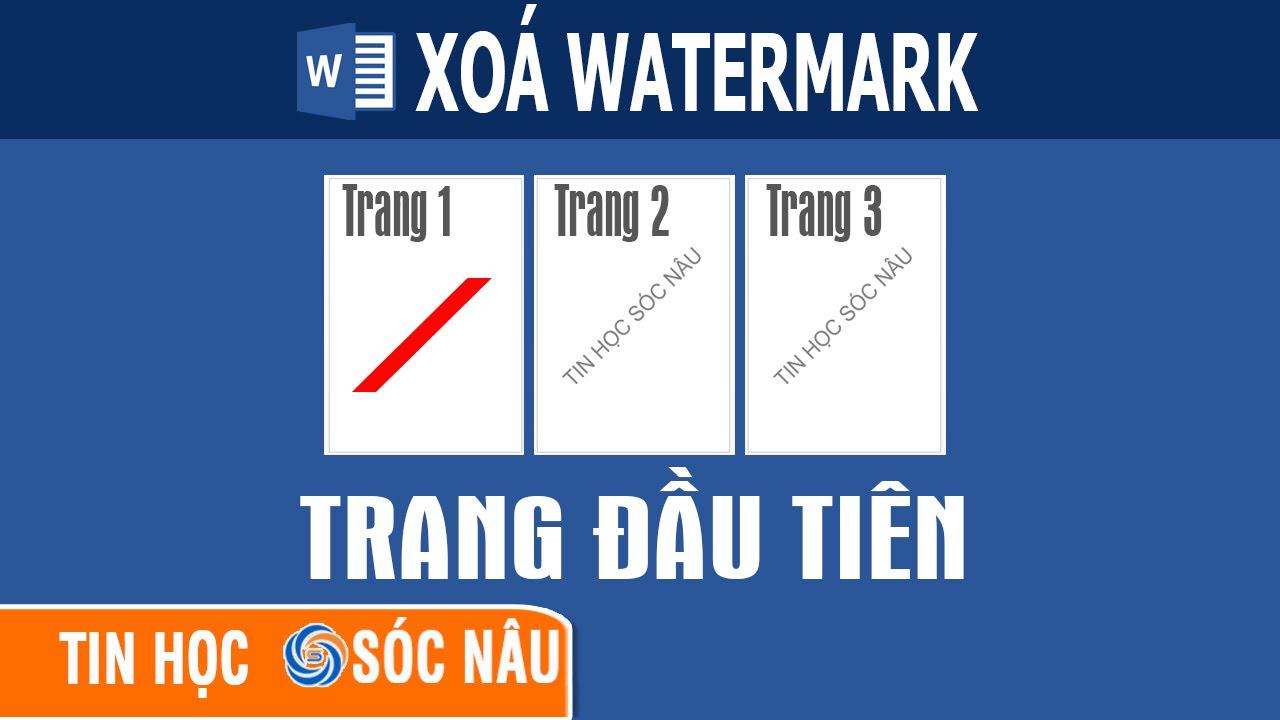 Cách xoá watermark ở trang đầu tiên trong Word