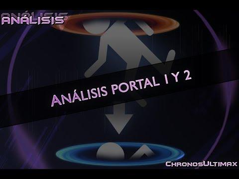 ANÁLISIS PORTAL 1 Y 2 | ChronosUltimax