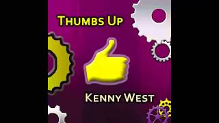 Kenny West - Thumbs Up (Song + Artwork)