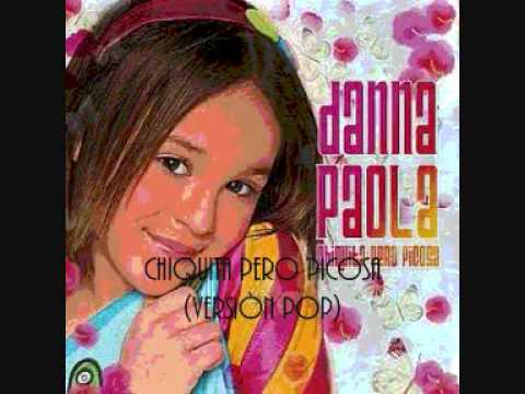 Chiquita pero picosa - Danna Paola Letra - YouTube