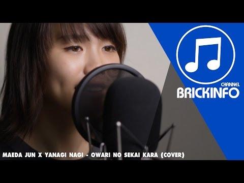 Maeda Jun x Yanagi Nagi - Owari no sekai kara (Cover) 「Live Video」