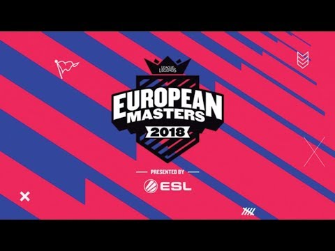 ​LoL - Origen vs. Excel Esports - Group Stage - European Masters 2018