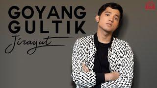 GOYANG GULTIK [ JIRAYUT ] Lagu terbaru Jirayut NYINDIR SIAPA YA??!!!