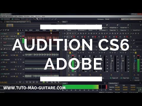 Audition CS6 Adobe GRATUIT Et Complet [TUTO MAO GUITARE]