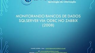 Zabbix Monitorando SQL Server 2008 Via ODBC