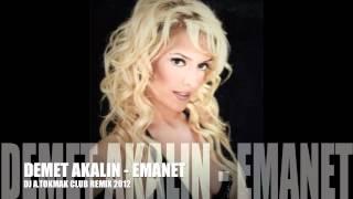 Demet Akalın - Emanet (Dj A.Tokmak Club rmx) 2012