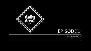 Episode 5: Economics