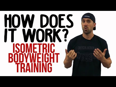Isometric Bodyweight Training (How it Works!)