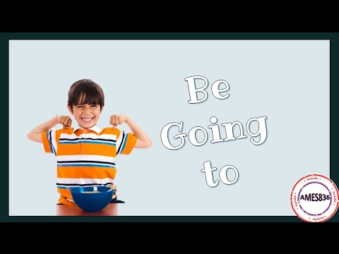 Be going to - Future: English Language