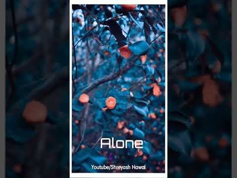 Na Koi Hai Na Koi Tha   Alone Wattsap Status Like Share & Subscribe