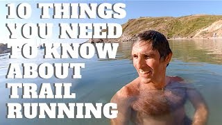 10 Things you need to know about Trail Running