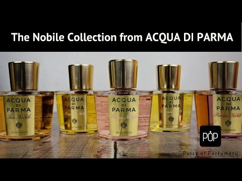 The Nobile Collection From ACQUA DI PARMA