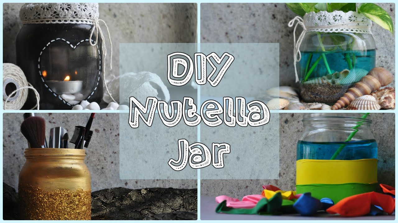 Diy home decor nutella jar youtube for Home decorations to make