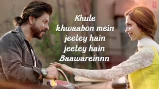 LYRICAL  'Manwa Laage' FULL SONG with Lyrics   Happy New Year   Shah Rukh Khan   Arijit Singh