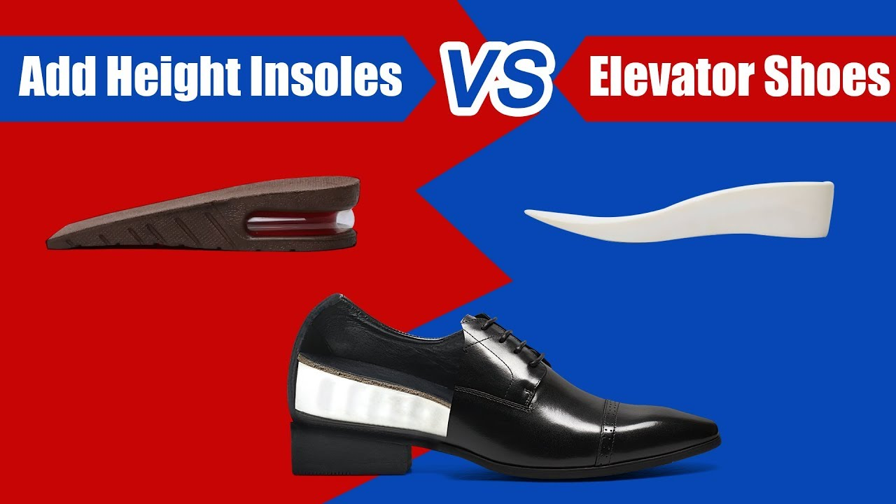 Height Increase Insole VS CHAMARIPA Elevator Shoes Contrast Review