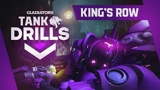 King's Row Tips - Gladiators Tank Drills