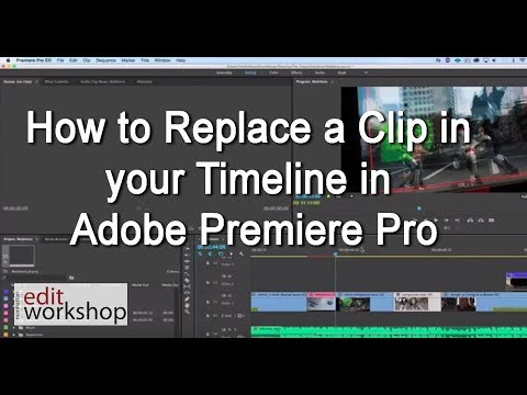 How to Replace a Clip in your Timeline in Adobe Premiere Pro
