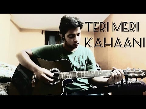 Teri Meri Kahaani - Gabbar Is Back [2015] - Guitar Tutorial